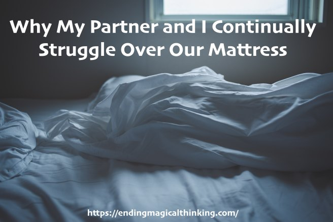 Why My Partner and I Continually Struggle Over Our Mattress