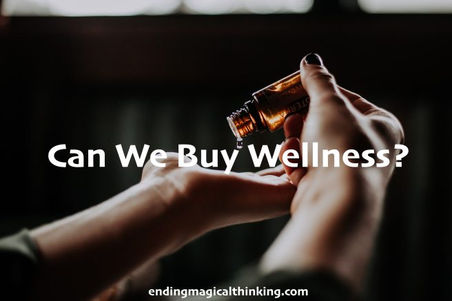 Can We Buy Wellness