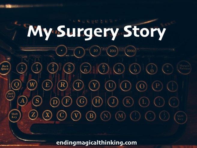 my surgery story