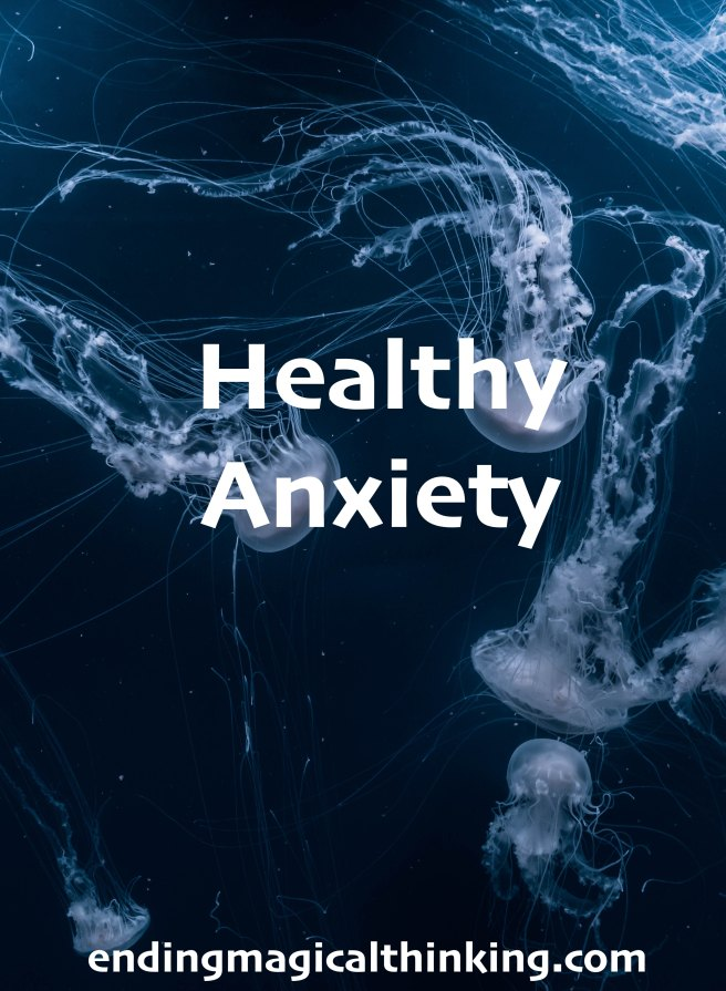 Healthy Anxiety