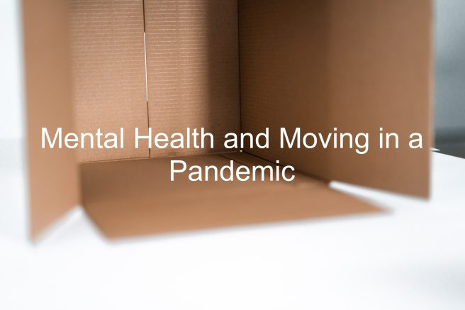 Mental Health and Moving in a Pandemic